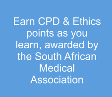 Earn CPD & Ethics points as you learn, awarded by the South African Medical Association